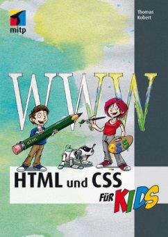 HTML und CSS für KIDS - Kobert, Thomas