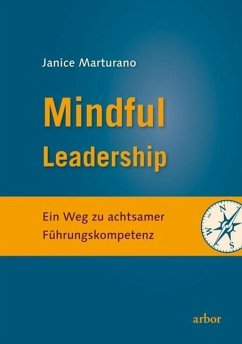 Mindful Leadership - Marturano, Janice