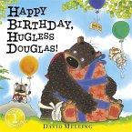 Happy Birthday, Hugless Douglas!