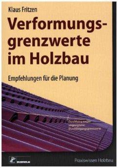 Verformungsgrenzwerte im Holzbau - Fritzen, Klaus