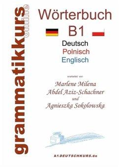 Wörterbuch Deutsch - Polnisch - Englisch Niveau B1 (eBook, ePUB)