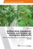 Aufbau eines Aquaponik-Systems und Analyse der wichtigsten Nährstoffe