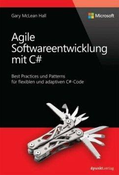 Agile Softwareentwicklung mit C Sharp