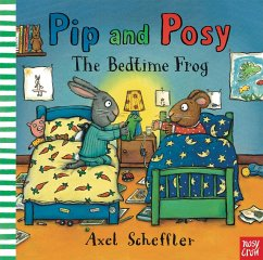 Pip and Posy: The Bedtime Frog - Scheffler, Axel