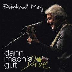 Dann Mach'S Gut-Live - Mey,Reinhard