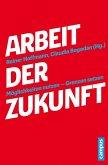 Arbeit der Zukunft (eBook, PDF)