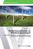 Fledermausaktivität an Windenergieanlagen