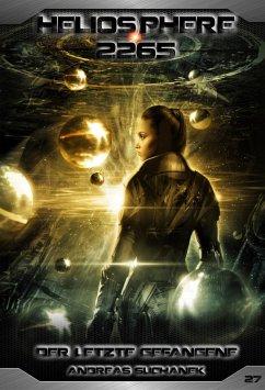 Der letzte Gefangene / Heliosphere 2265 Bd.27 (Science Fiction) (eBook, ePUB) - Suchanek, Andreas