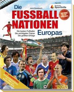 Die Fußballnationen Europas - Dreisbach, Jens