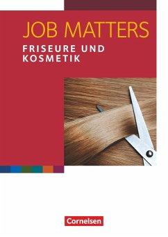 Job Matters A2 Friseure & Kosmetik Arbeitsheft - Reiter, Roland