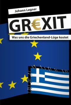 GREXIT - Legner, Johann
