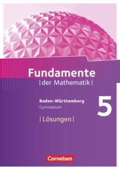 Fundamente der Mathematik 5. Schuljahr. Lösunge...