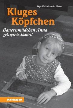 Kluges Köpfchen - Mahlknecht Ebner, Sigrid