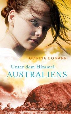 Unter dem Himmel Australiens (eBook, ePUB) - Bomann, Corina