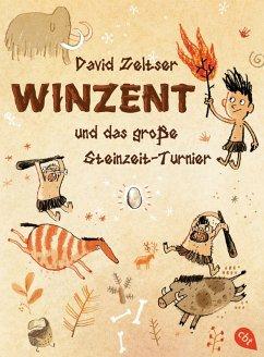 Winzent und das große Steinzeit-Turnier / Winzent Bd.1 (eBook, ePUB) - Zeltser, David