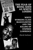The Fear of Being Seen as White Losers (eBook, ePUB)