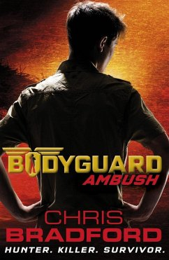 Bodyguard: Ambush (Book 3) (eBook, ePUB) - Bradford, Chris