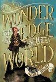 Wonder at the Edge of the World (eBook, ePUB)
