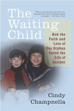 The Waiting Child (eBook, ePUB) - Champnella, Cindy