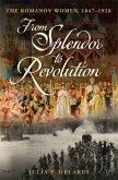 From Splendor to Revolution (eBook, ePUB)