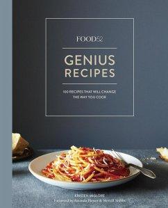 Food52 Genius Recipes (eBook, ePUB) - Miglore, Kristen