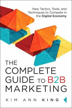 Complete Guide to B2B Marketing (eBook, ePUB)
