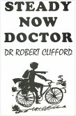Steady Now Doctor (eBook, ePUB)