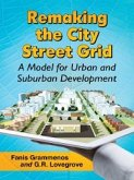 Remaking the City Street Grid (eBook, PDF)
