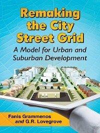 Remaking the City Street Grid (eBook, PDF)
