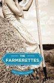 The Farmerettes (eBook, ePUB)