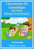 7 Geschichten Leseanfänger: 2 bis 5 Jahre Kindergarten und Vorschule (eBook, ePUB)