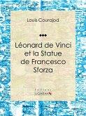 Léonard de Vinci et la Statue de Francesco Sforza (eBook, ePUB)