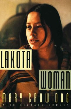 Lakota Woman (eBook, ePUB) - Crow Dog, Mary; Erdoes, Richard