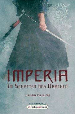Imperia - Im Schatten des Drachen (eBook, ePUB) - Dahlem, Laurin