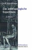 Das anthropologische Experiment (eBook, ePUB)