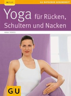 Yoga für Rücken, Schulter und Nacken (Mängelexemplar)