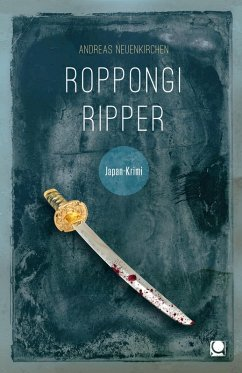 Roppongi Ripper (eBook, PDF) - Neuenkirchen, Andreas