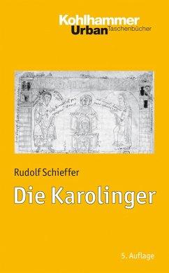 Die Karolinger (eBook, ePUB) - Schieffer, Rudolf