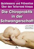 Die Chiropraktik in der Schwangerschaft (eBook, ePUB)