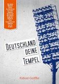 Deutschland Deine Tempel (eBook, ePUB)