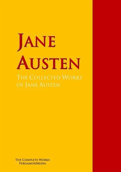 The Collected Works of Jane Austen (eBook, ePUB) - Austen, Jane
