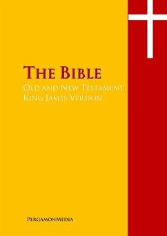 The Bible, Old and New Testaments, King James Version (eBook, ePUB)