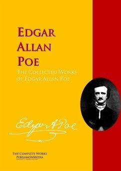 The Collected Works of Edgar Allan Poe (eBook, ePUB) - Poe, Edgar Allan; Atkinson, William Patterson; Gambrill, J. Montgomery