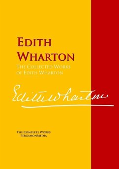 The Collected Works of Edith Wharton (eBook, ePUB)
