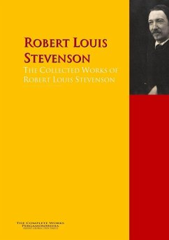 The Collected Works of Robert Louis Stevenson (...