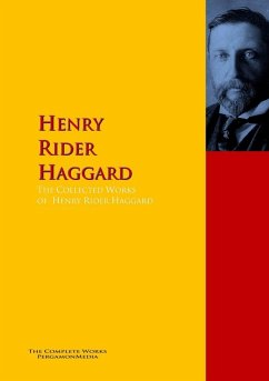 The Collected Works of Henry Rider Haggard (eBo...