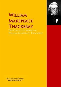 The Collected Works of William Makepeace Thackeray (eBook, ePUB)