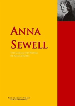 The Collected Works of Anna Sewell (eBook, ePUB)