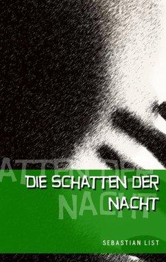 Die Schatten der Nacht (eBook, ePUB)