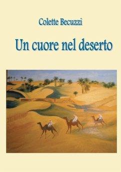 Un cuore nel deserto (eBook, ePUB)